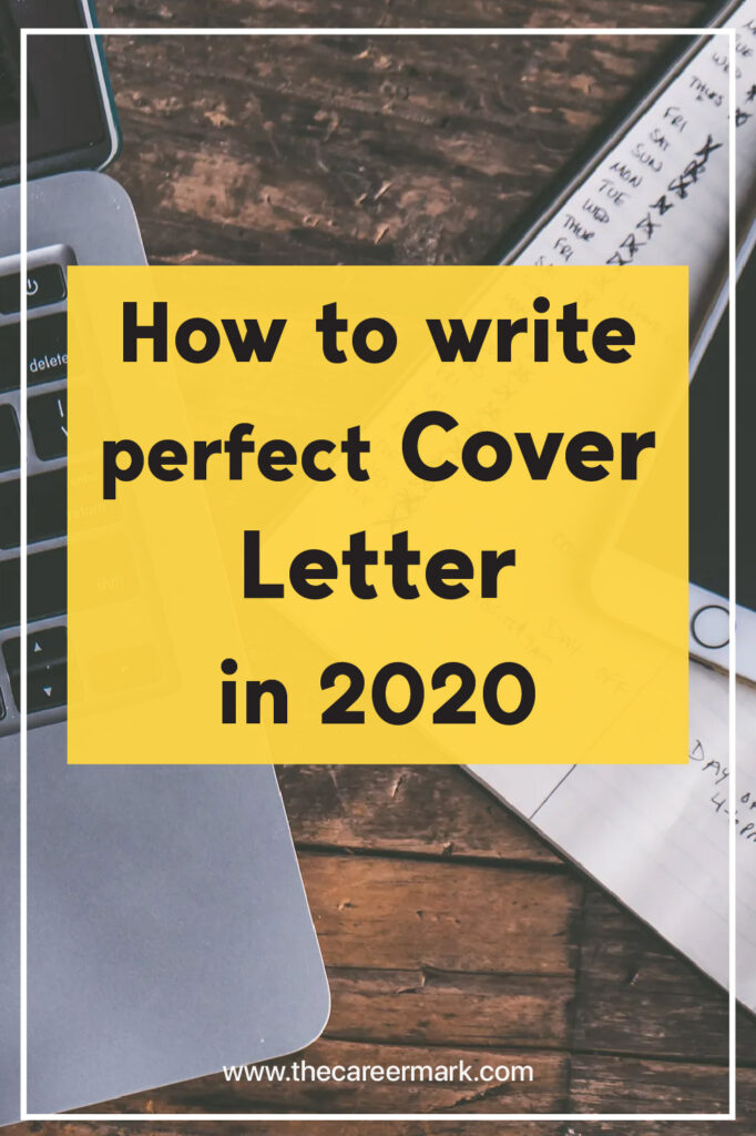 How to write perfect Cover Letter in 2020