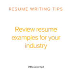 Review resume examples for your industry