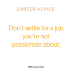 career advice passion for job